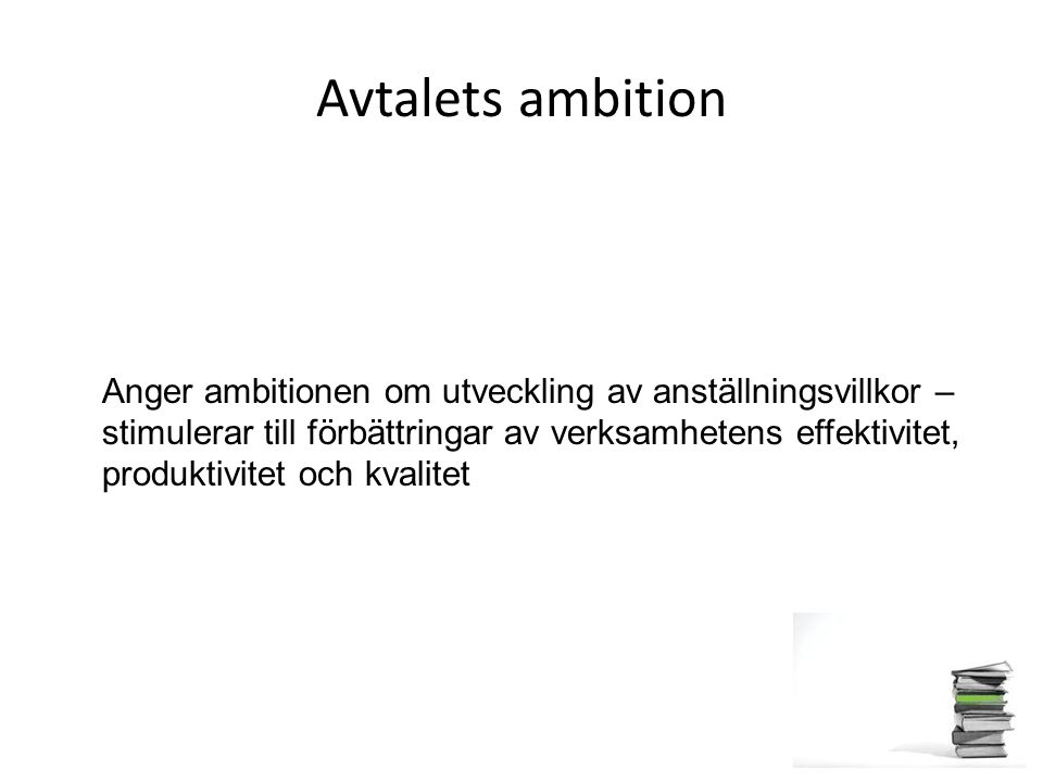 Avtalets ambition