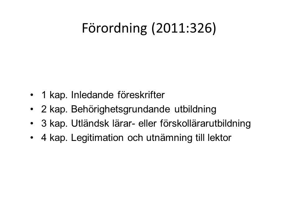 Förordning (2011:326) 1 kap. Inledande föreskrifter