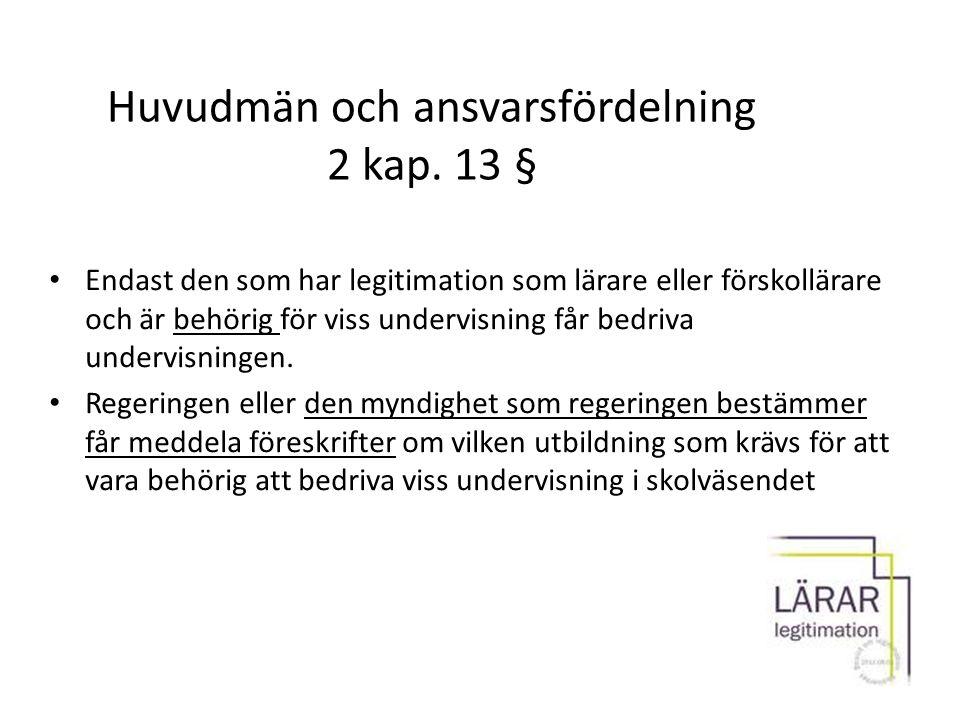 Huvudmän och ansvarsfördelning 2 kap. 13 §