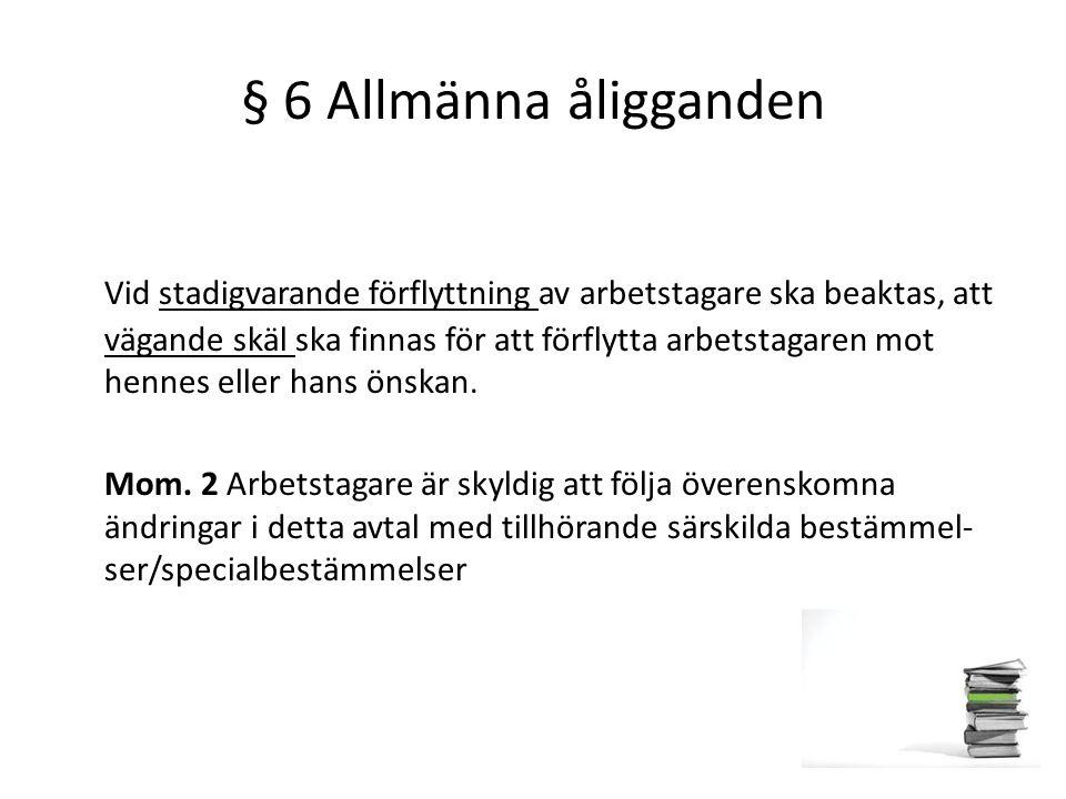 § 6 Allmänna åligganden