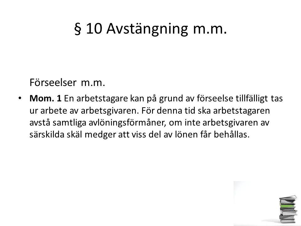 § 10 Avstängning m.m. Förseelser m.m.