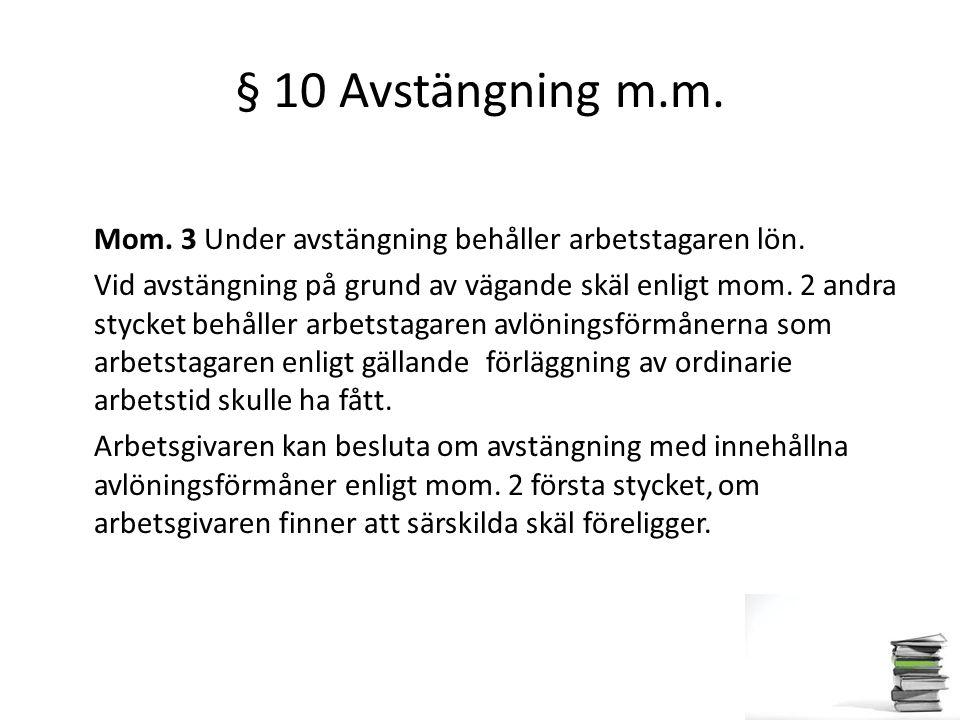 § 10 Avstängning m.m.