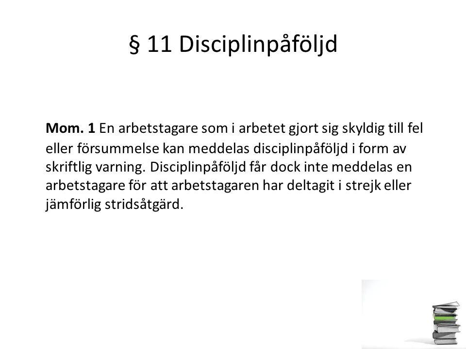 § 11 Disciplinpåföljd