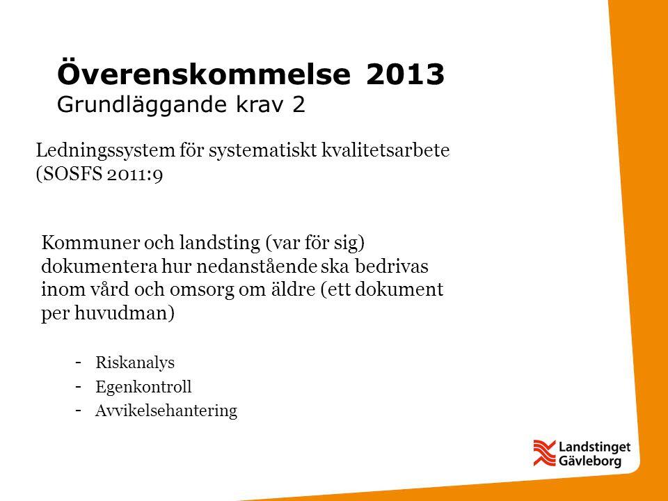 Överenskommelse 2013 Grundläggande krav 2