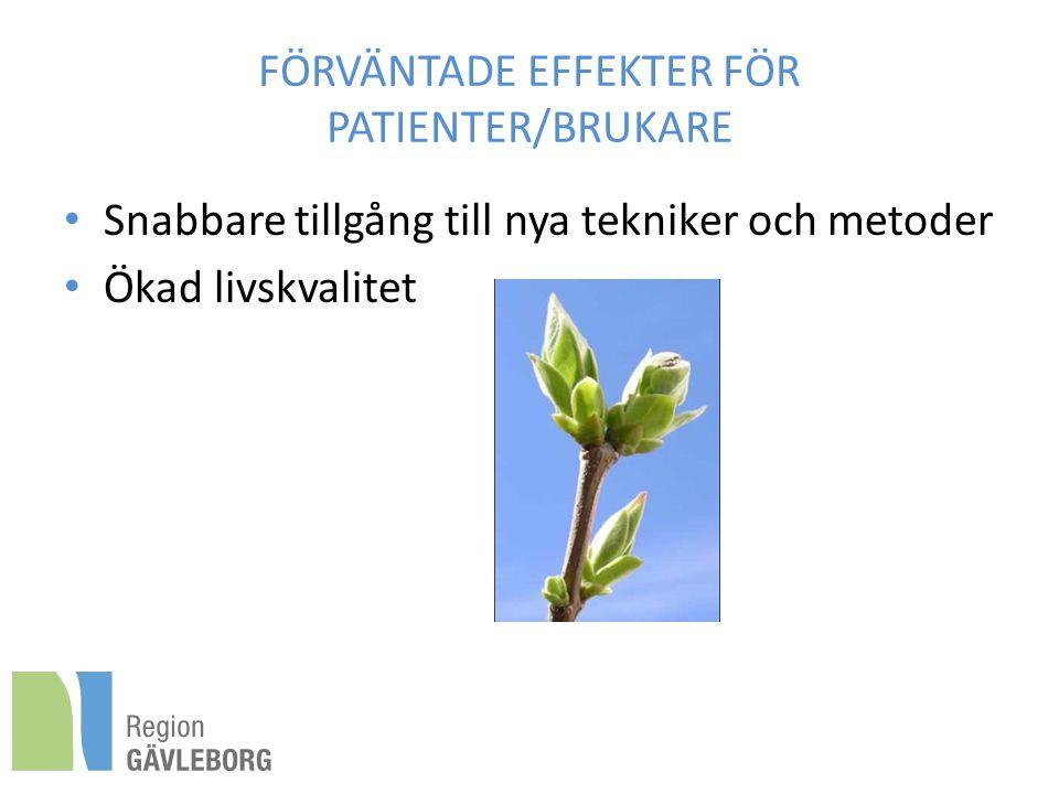 FÖRVÄNTADE EFFEKTER FÖR PATIENTER/BRUKARE