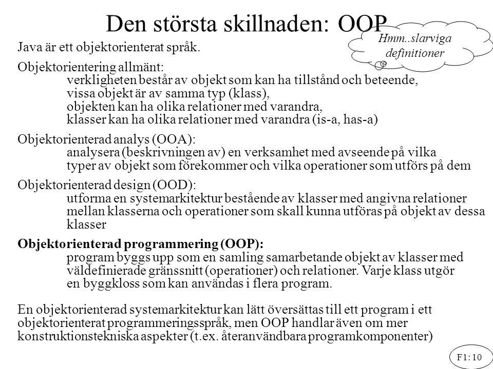 Den största skillnaden: OOP