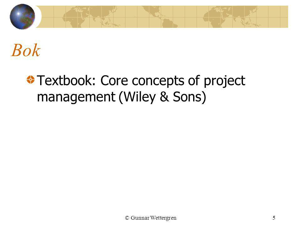 Bok Textbook: Core concepts of project management (Wiley & Sons)