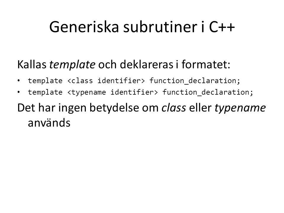 Generiska subrutiner i C++