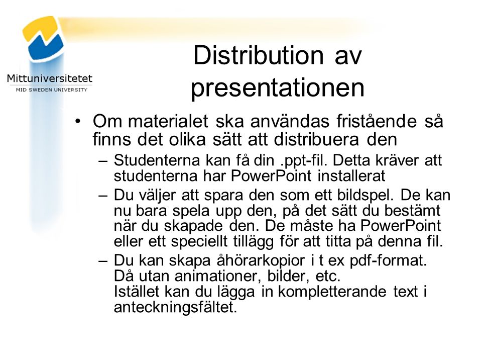 Distribution av presentationen