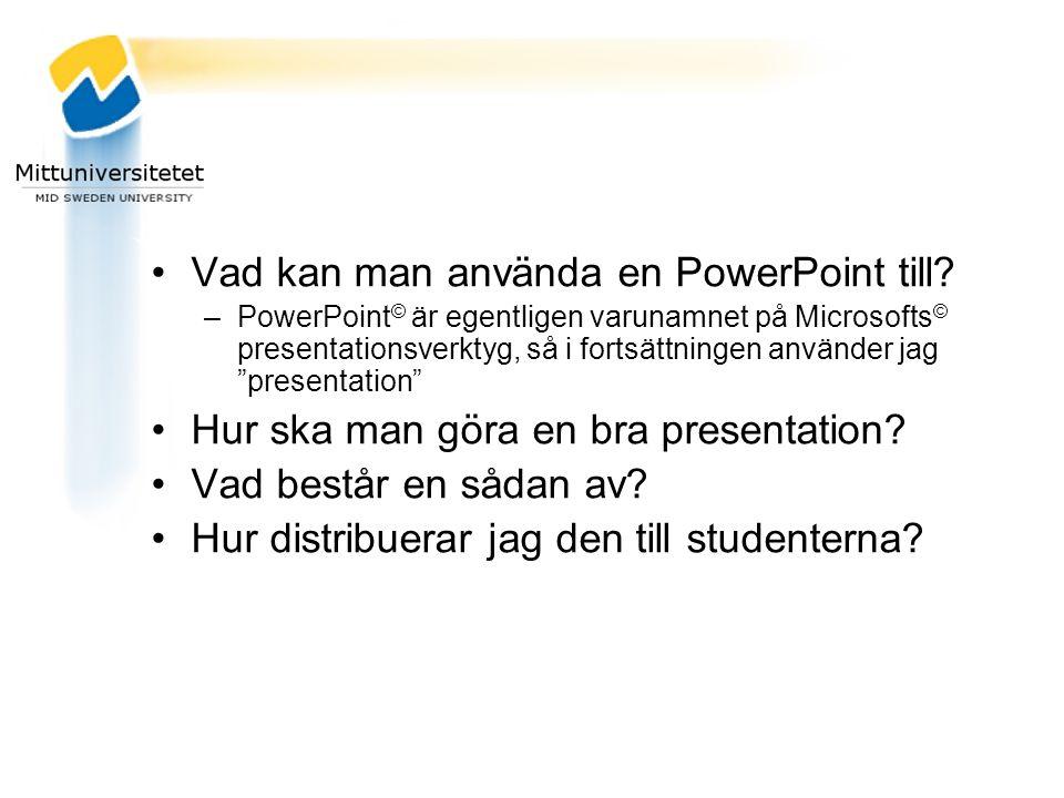 Vad kan man använda en PowerPoint till