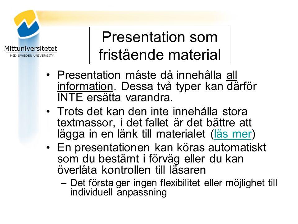 Presentation som fristående material