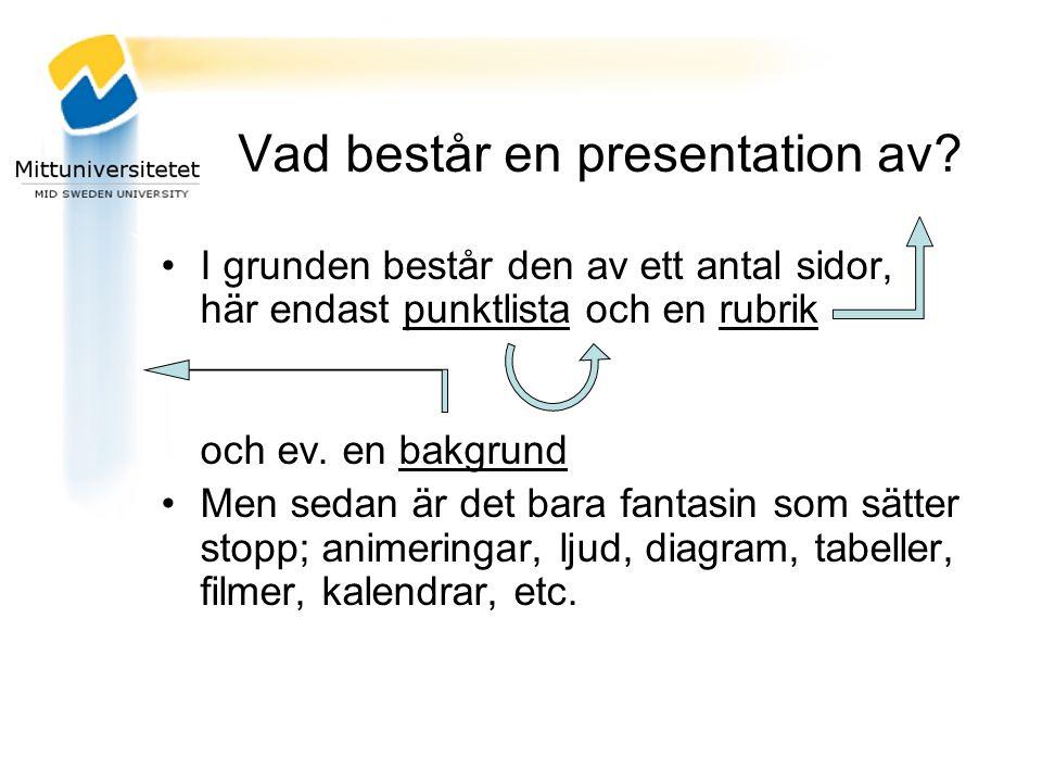 Vad består en presentation av
