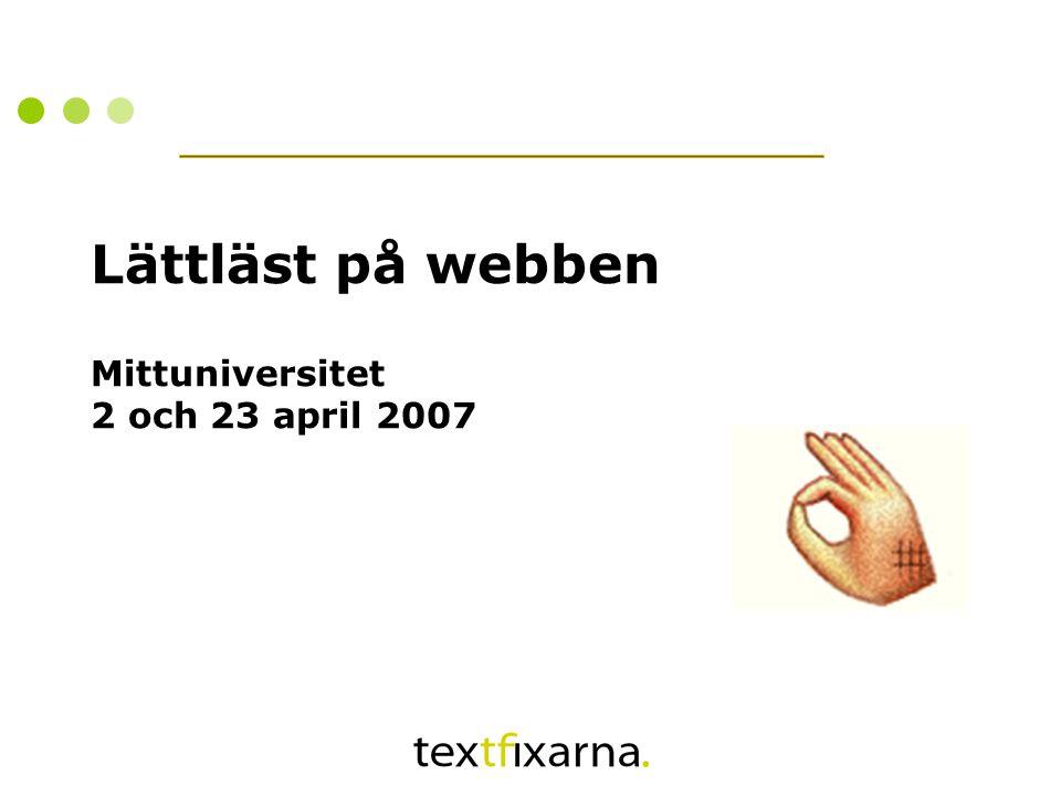 Lättläst på webben Mittuniversitet 2 och 23 april 2007