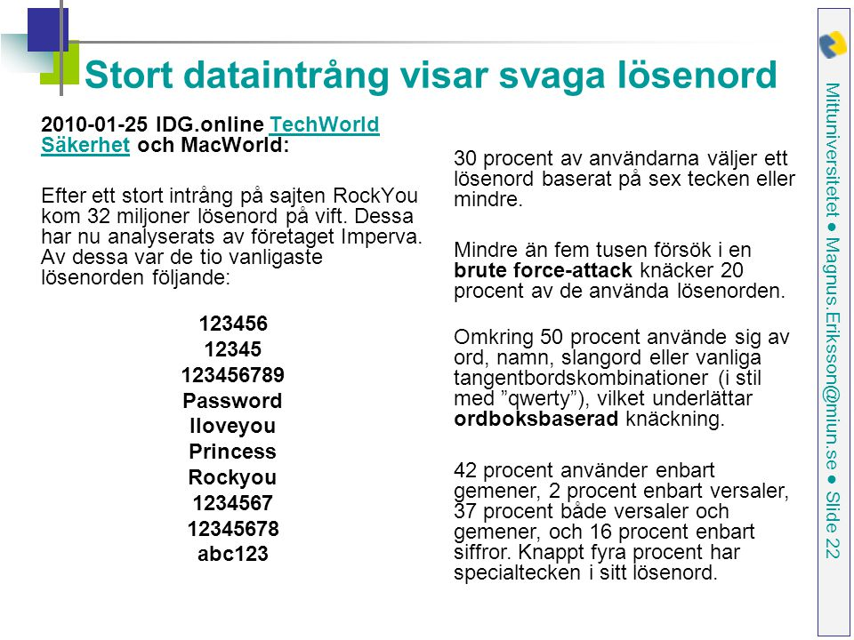 Stort dataintrång visar svaga lösenord