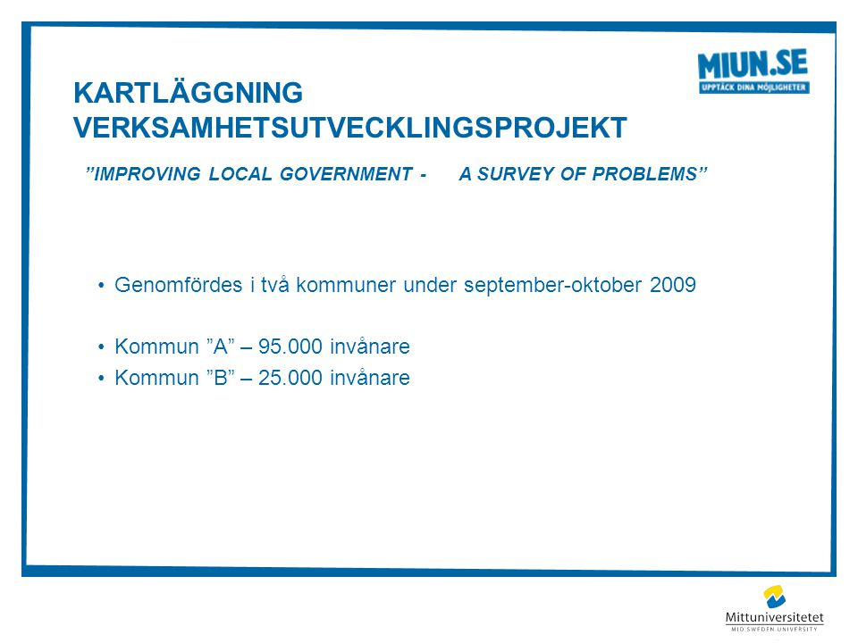 Kartläggning Verksamhetsutvecklingsprojekt Improving Local Government - A Survey of Problems