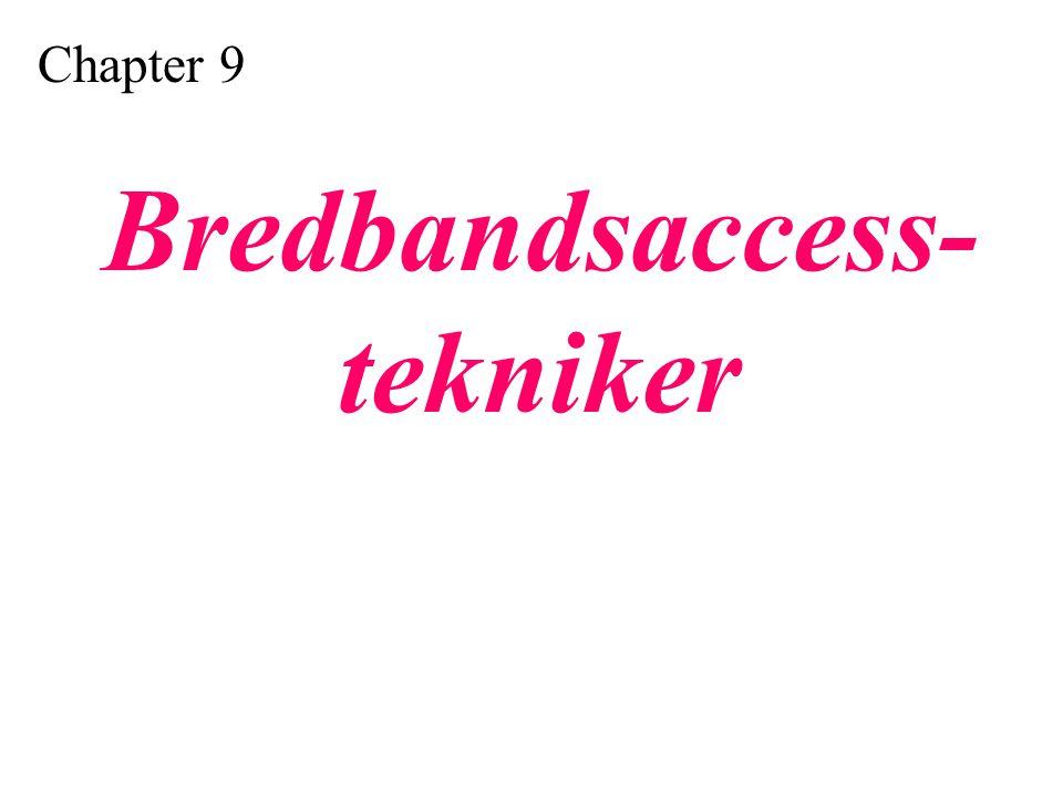 Bredbandsaccess- tekniker