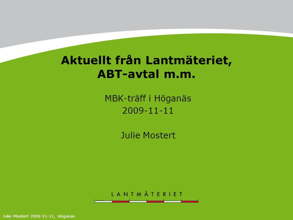 Aktuellt från Lantmäteriet, ABT-avtal m.m.