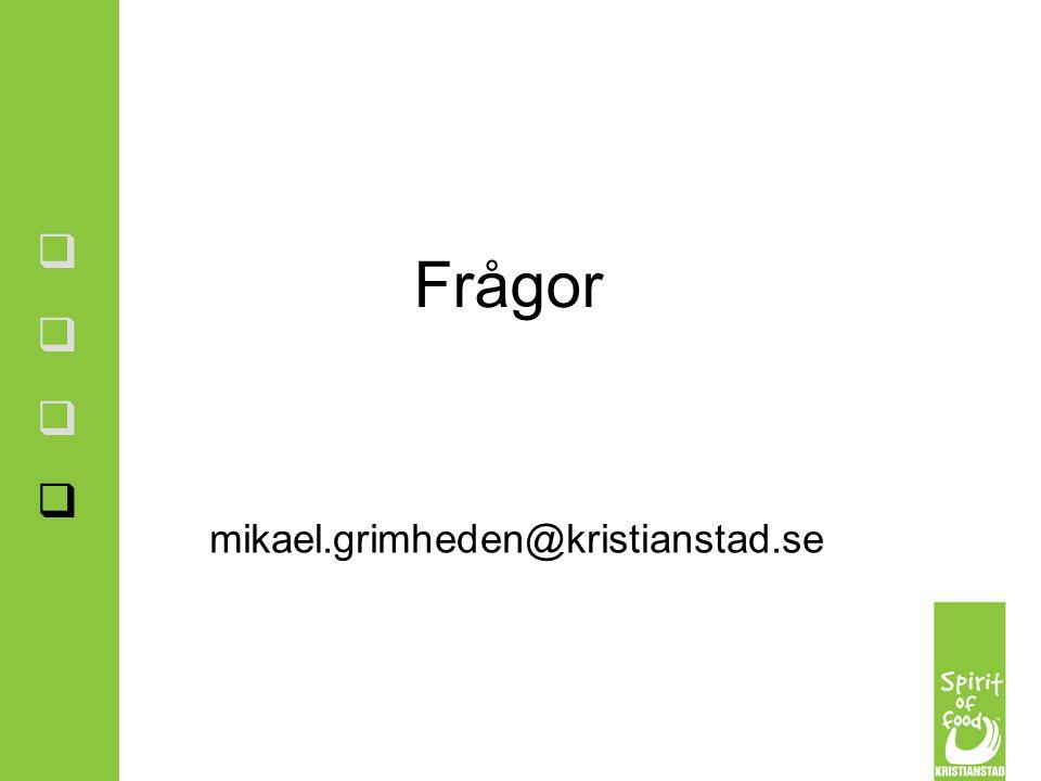 Frågor mikael.grimheden@kristianstad.se