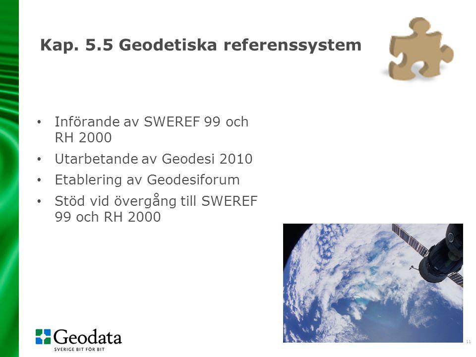 Kap. 5.5 Geodetiska referenssystem