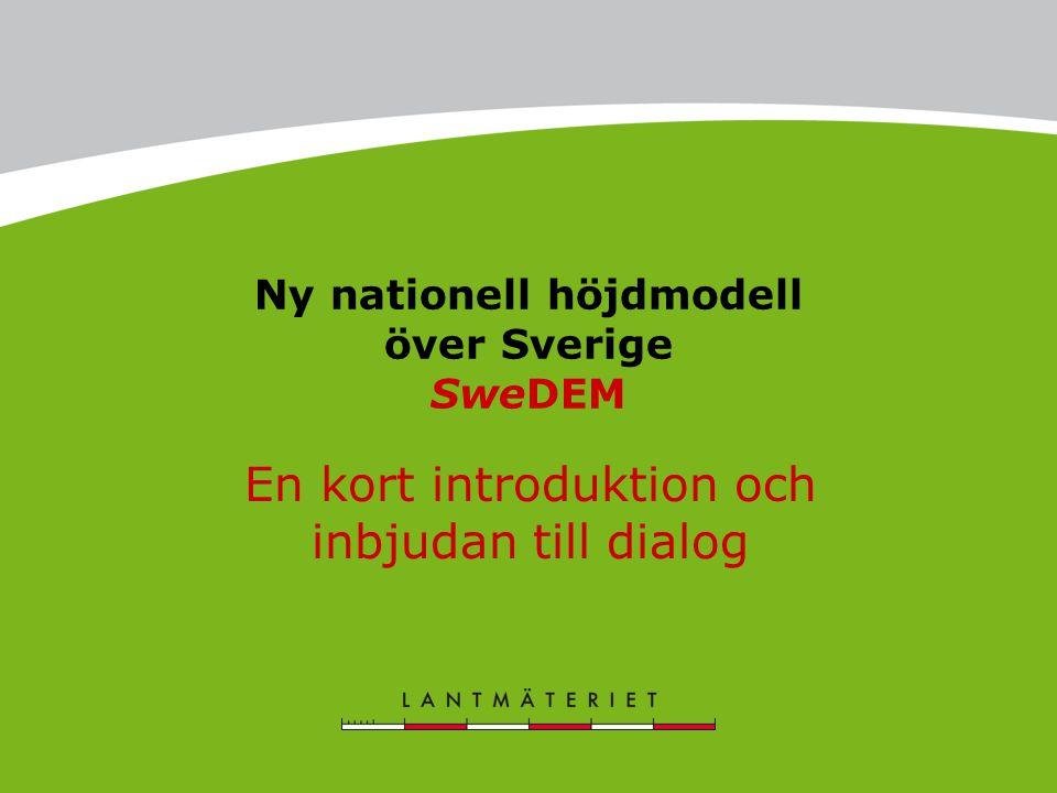 Ny nationell höjdmodell över Sverige SweDEM