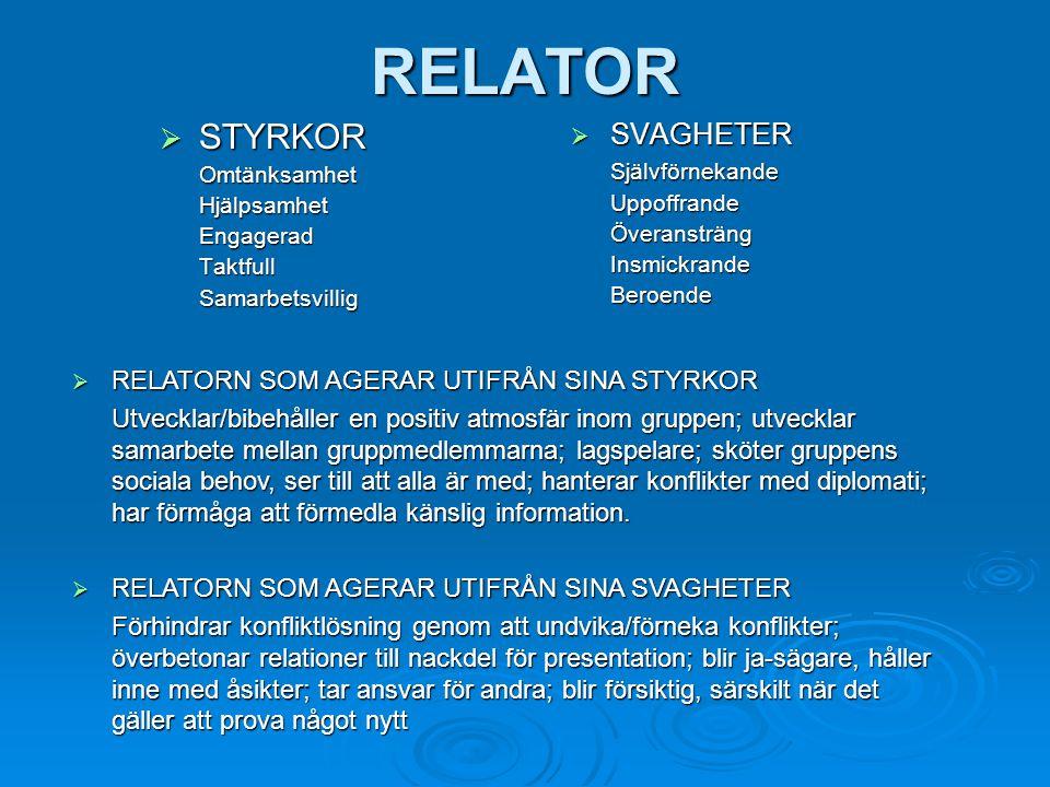 RELATOR STYRKOR SVAGHETER Självförnekande