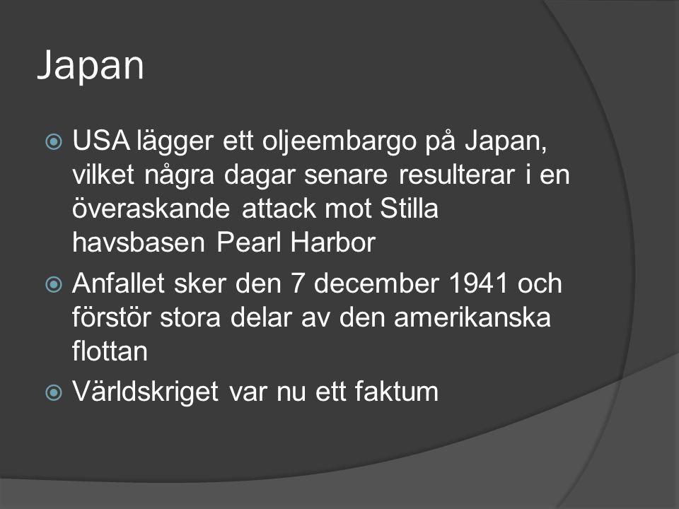 Japan USA lägger ett oljeembargo på Japan, vilket några dagar senare resulterar i en överaskande attack mot Stilla havsbasen Pearl Harbor.