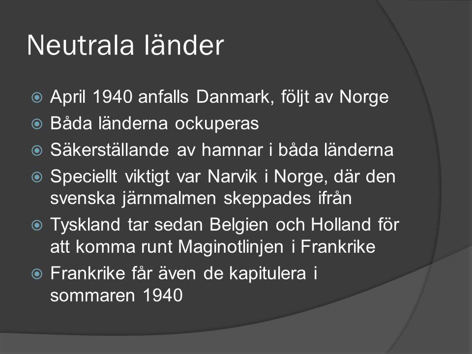 Neutrala länder April 1940 anfalls Danmark, följt av Norge