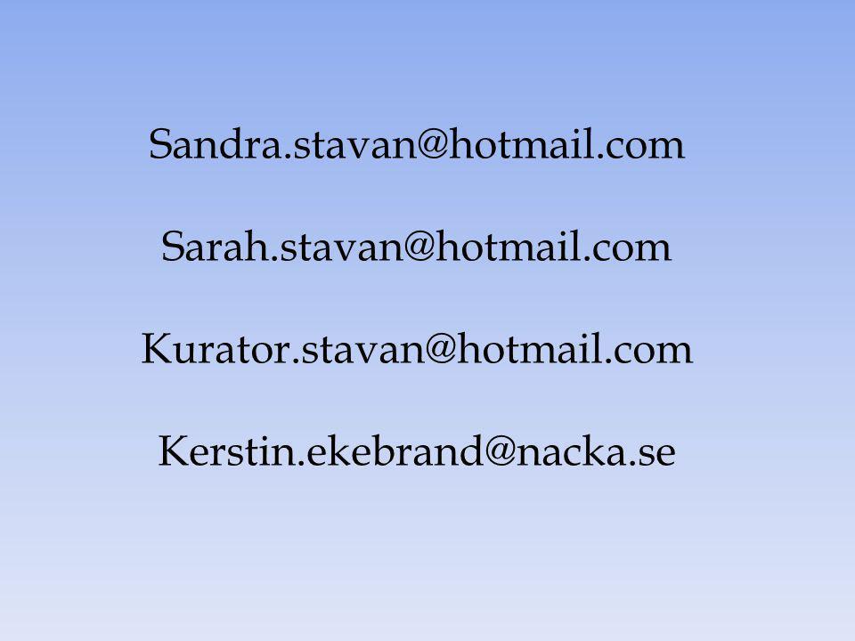 Sandra.stavan@hotmail.com Sarah.stavan@hotmail.com.