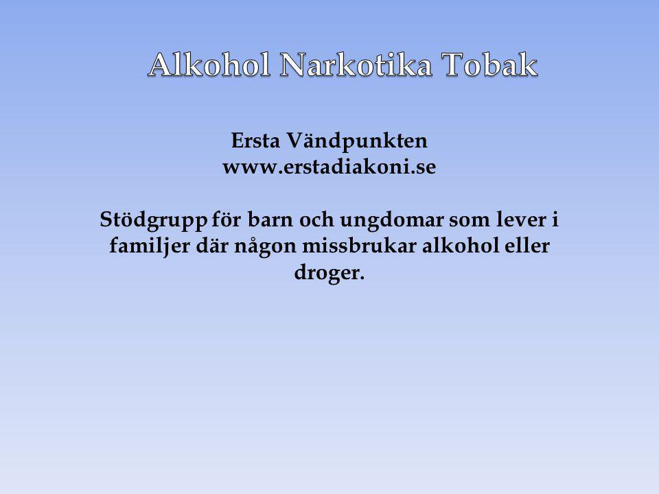 Alkohol Narkotika Tobak