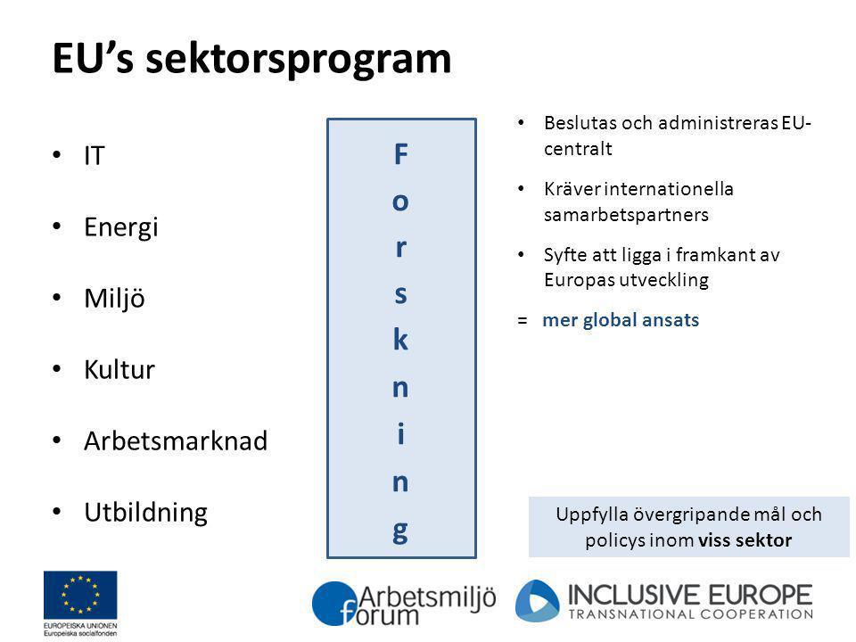 Uppfylla övergripande mål och policys inom viss sektor