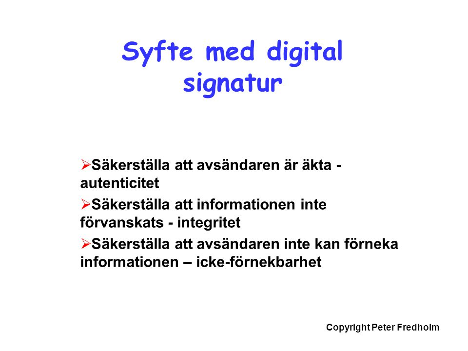 Syfte med digital signatur