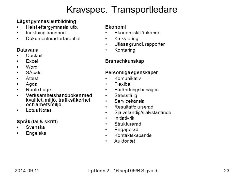 Kravspec. Transportledare