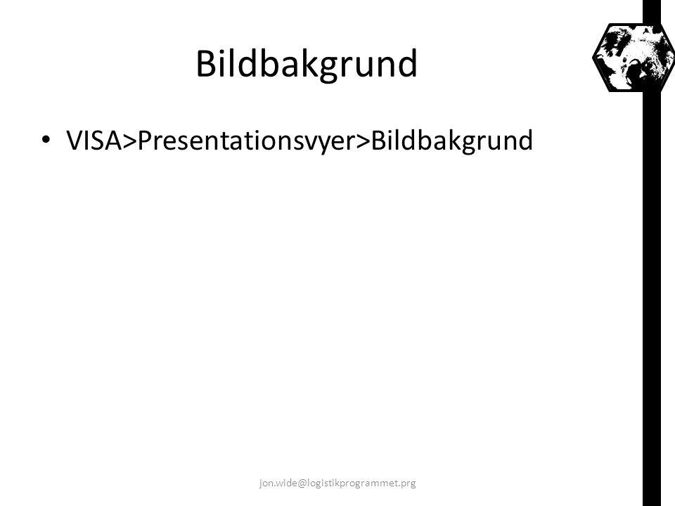 Bildbakgrund VISA>Presentationsvyer>Bildbakgrund