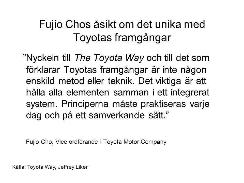 Fujio Chos åsikt om det unika med Toyotas framgångar