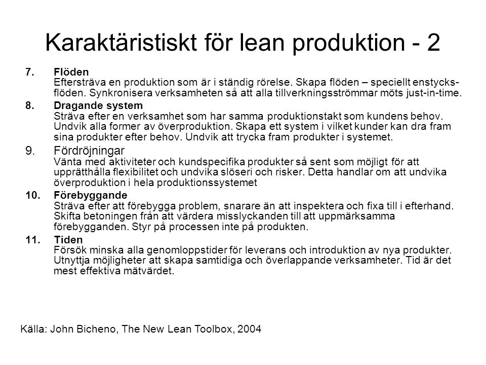 Karaktäristiskt för lean produktion - 2