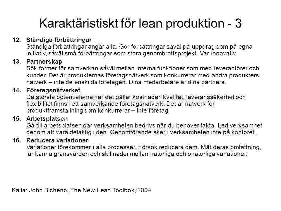 Karaktäristiskt för lean produktion - 3