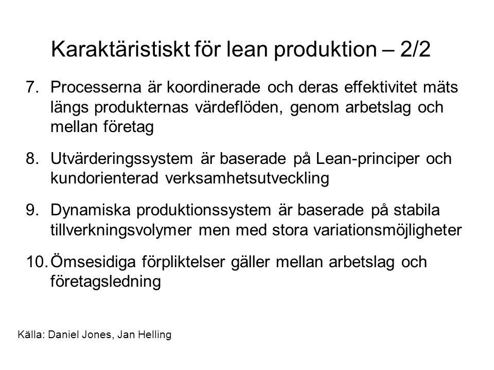 Karaktäristiskt för lean produktion – 2/2