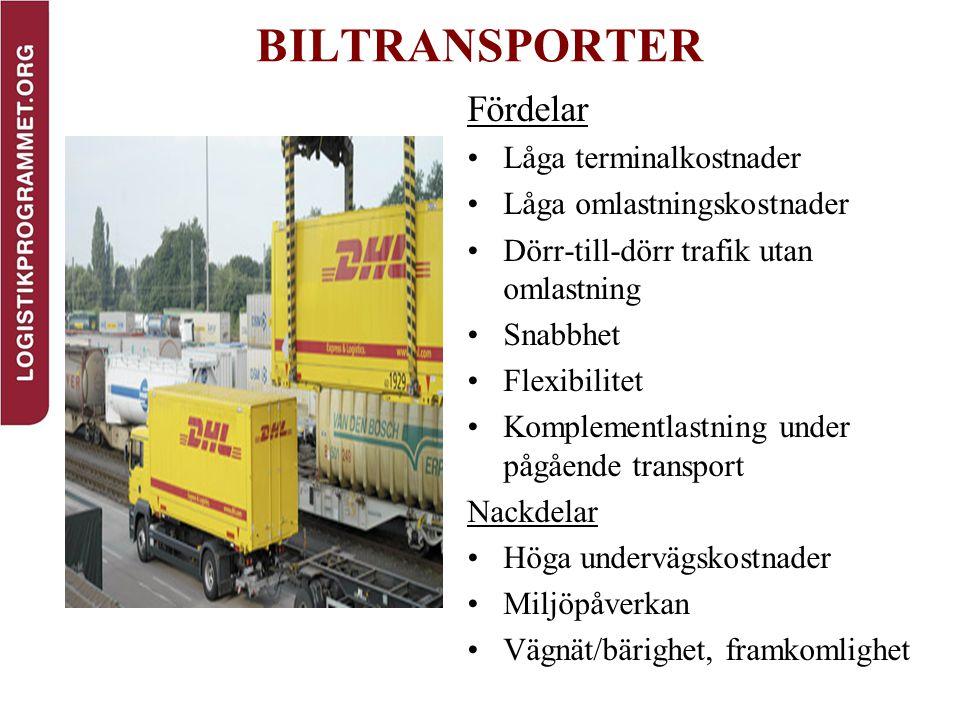 BILTRANSPORTER Fördelar Låga terminalkostnader