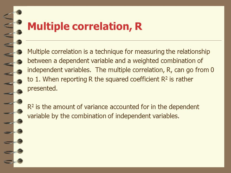 Multiple correlation, R