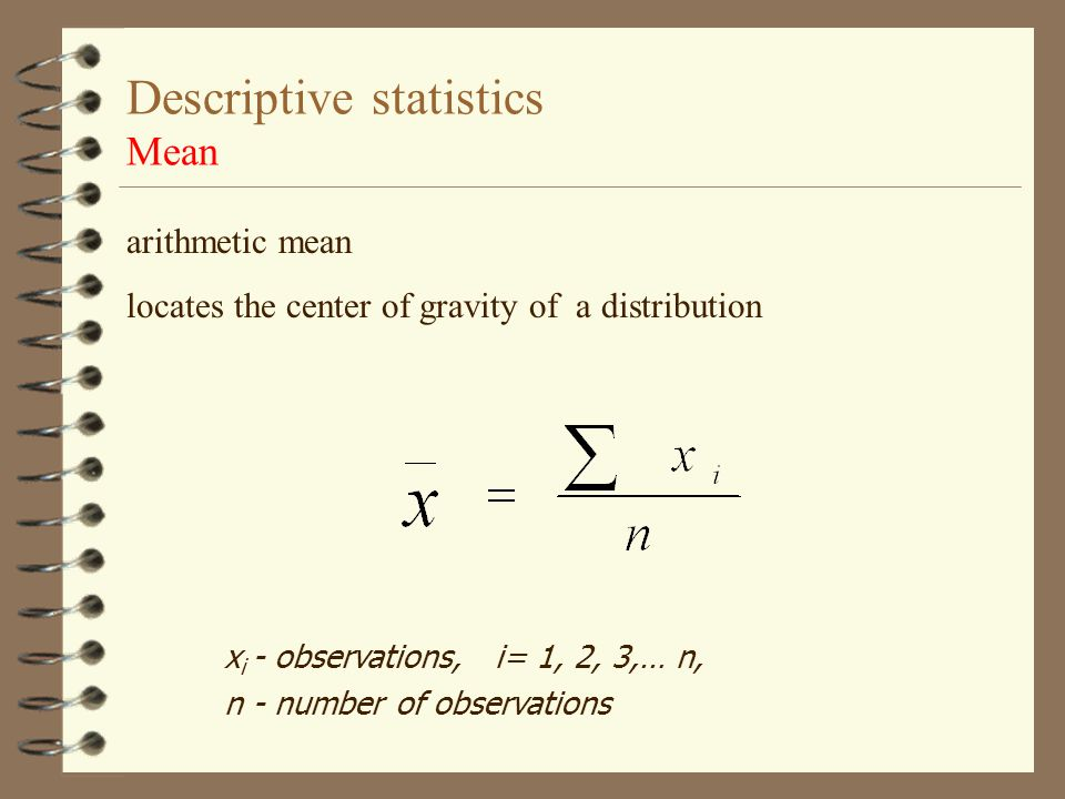 Descriptive statistics Mean
