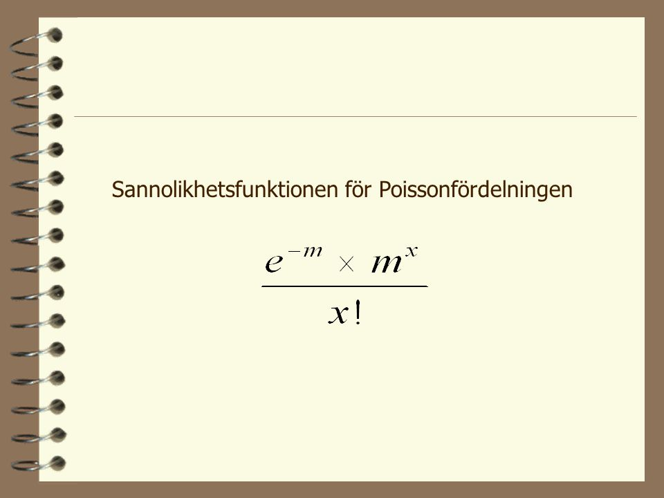 Sannolikhetsfunktionen för Poissonfördelningen
