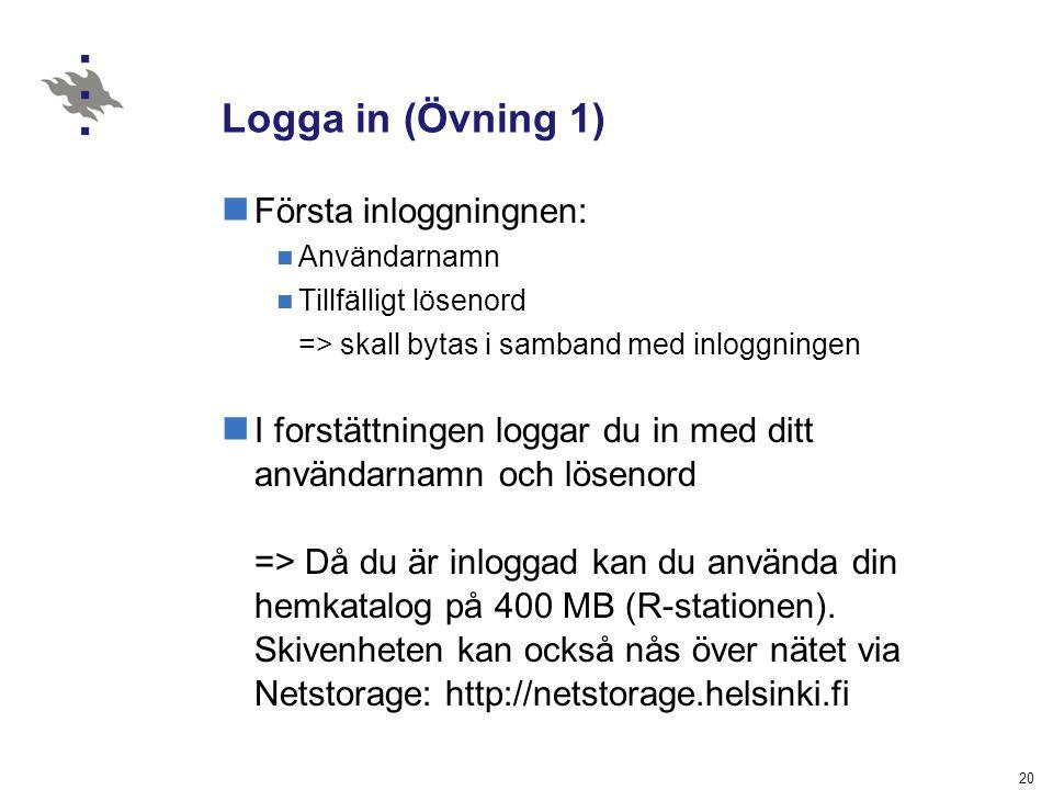 Logga in (Övning 1) Första inloggningnen: