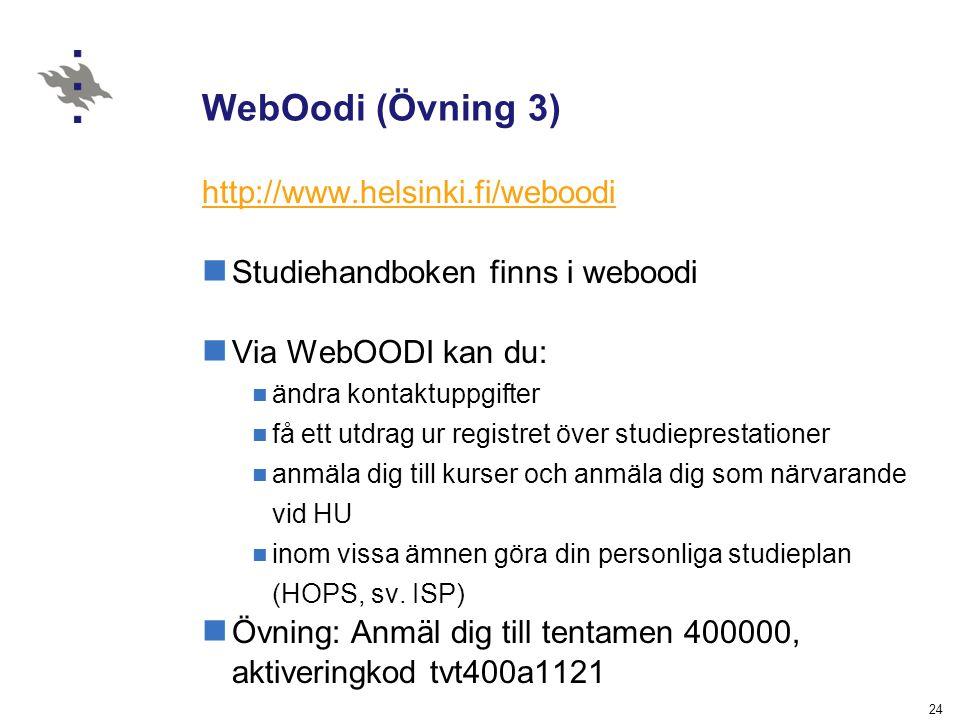 WebOodi (Övning 3) http://www.helsinki.fi/weboodi
