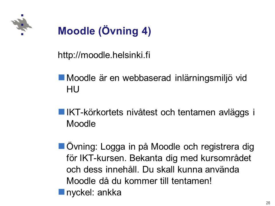 Moodle (Övning 4) http://moodle.helsinki.fi