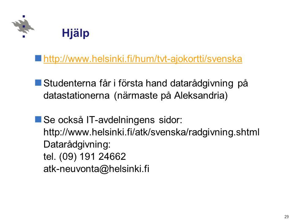 Hjälp http://www.helsinki.fi/hum/tvt-ajokortti/svenska