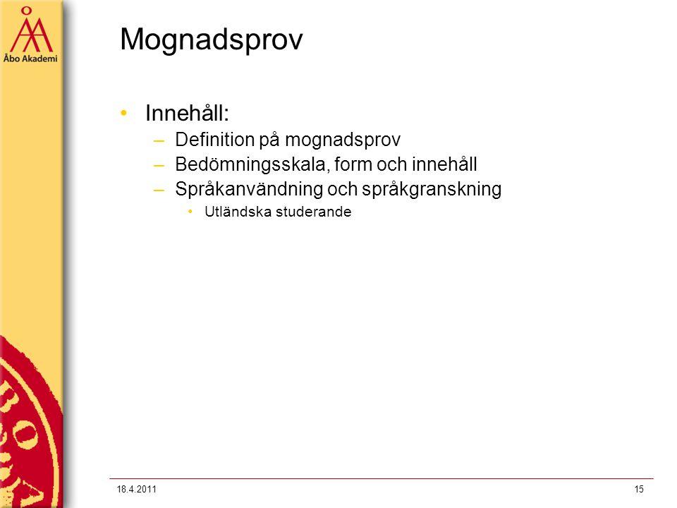 Mognadsprov Innehåll: Definition på mognadsprov