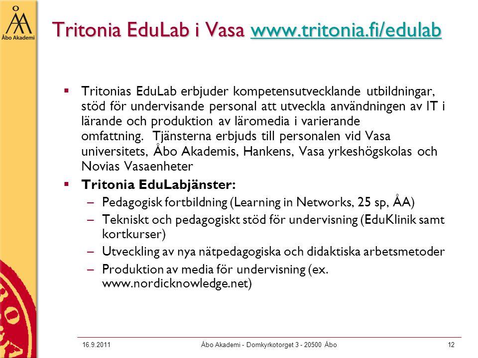 Tritonia EduLab i Vasa www.tritonia.fi/edulab