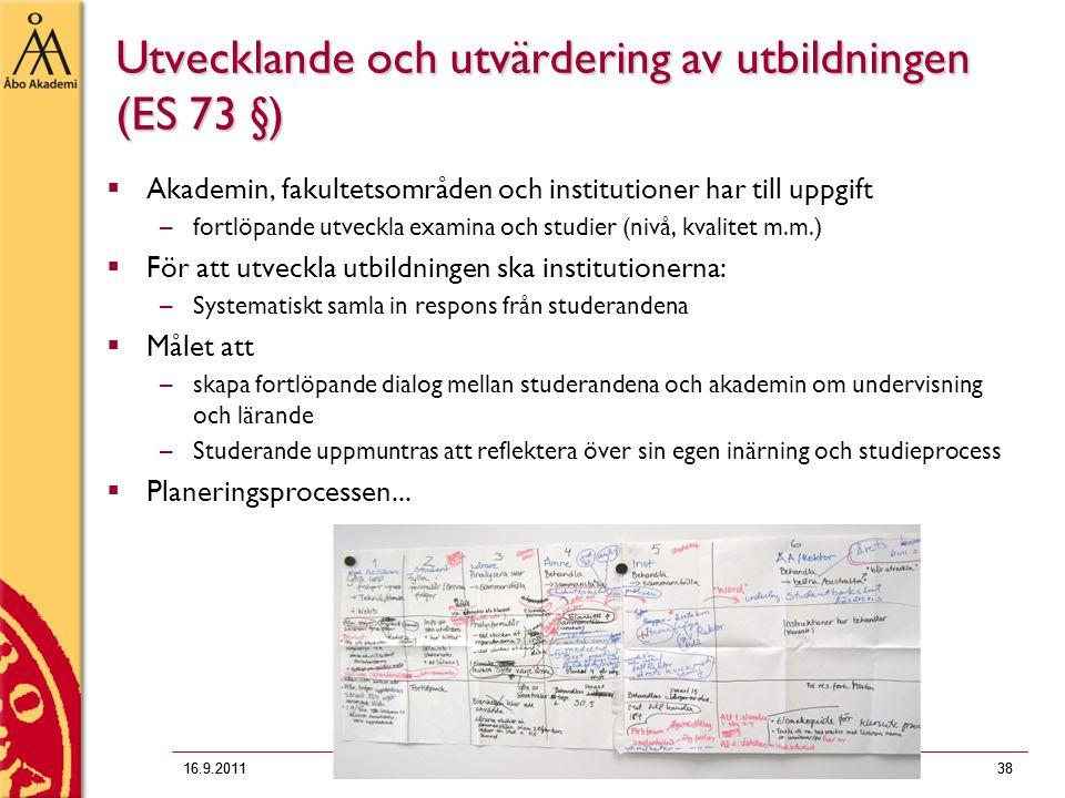 Utvecklande och utvärdering av utbildningen (ES 73 §)