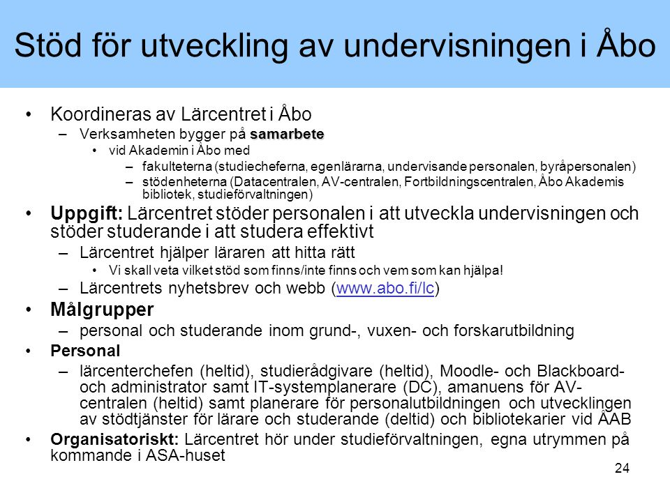 Stöd för utveckling av undervisningen i Åbo