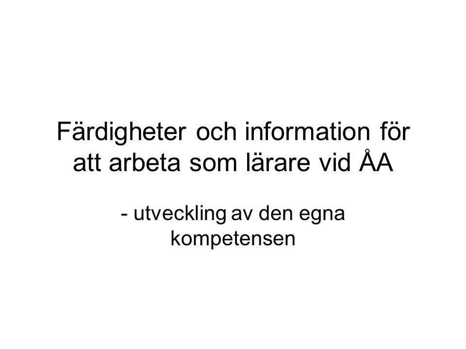 Färdigheter och information för att arbeta som lärare vid ÅA